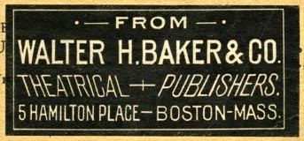 Walter H. Baker & Co., Theatrical Publishers, Boston, Massachusetts (56mm x 25mm)