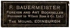 F. Bauermeister, Foreign and Art Bookseller, Edinburgh, Scotland (40mm x 15mm). Courtesy of S. Loreck.