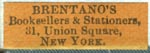 Brentano's, Booksellers & Stationers, New York (24mm x 8mm)