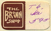 The Brown Shop (32mm x 20mm, with tear-off). Courtesy of Donald Francis.