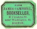 James Campbell, Bookseller, Boston, Massachusetts (24mm x 18mm)