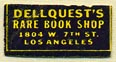 Dellquest's Rare Book Shop, Los Angeles, California (18mm x 9mm). Courtesy of Donald Francis.