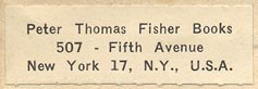 Peter Thomas Fisher Books, New York, NY (38mm x 12mm, ca.1943).