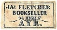 James Fletcher, Bookseller, Ayr, Scotland (22mm x 9mm). Courtesy of S. Loreck.