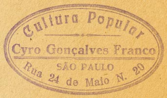 Cyro Goncalves Franco, Cultura Popular, Sao Paulo, Brazil (inkstamp, 56mm x 32mm, ca.1939?). Courtesy of Robert Behra.
