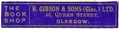 R. Gibson & Sons, The Book Shop, Glasgow, Scotland (40mm x 4mm). Courtesy of S. Loreck.