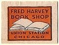 Fred Harvey Book Shop, Chicago, Illinois (19mm x 18mm). Courtesy of S. Loreck.
