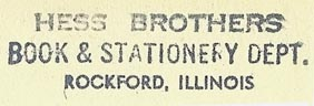 Hess Brothers, Book & Stationery Dept., Rockford, Illinois (inkstamp, 46mm x 13mm, ca.mid-1950s)