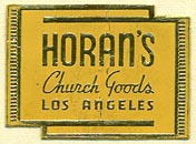 Horan's Church Goods, Los Angeles (28mm x 21mm). Courtesy of Donald Francis.