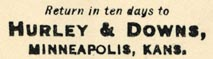 Hurley & Downs, Drugs, Books, and Stationery, Minneapolis, Kansas [pop. 2,046] (34mm x 9mm, ca.1890s?)