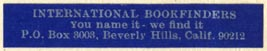 International Bookfinders, Bevery Hills, California (43mm x 7mm)