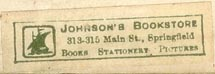 Johnson's Bookstore, Springfield, Massachusetts (35mm x 10mm, ca.1910). Courtesy of Peter Christian Pehrson.