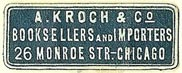 A. Kroch & Co, Booksellers and Importers, Chicago, Illinois (20mm x 13mm). Courtesy of S. Loreck.