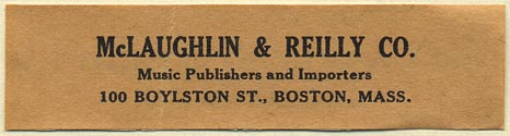 McLaughlin & Reilly Co., Music Publishers and Importers, Boston, Massachusetts (76mm x 20mm)