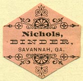 Nichols, Binder, Savannah, Georgia (26mm x 26mm). Courtesy of Donald Francis.