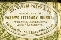 Jos. Hyrum Parry & Co., Printers, Booksellers and Stationers, Salt Lake City, Utah (33mm x 22mm, ca.1884)