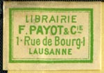 Librairie F. Payot & Cie., Lausanne, Switzerland (24mm x 17mm, ca.1900). Courtesy of Robert Behra.