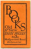 Unity Pegues, Old & New Books, Hollywood, California (20mm x 32mm). Courtesy of Donald Francis.