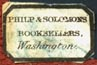 [Franklin] Philp & [Adolphus] Solomons, Booksellers, Washington, DC (16mm x 11mm, ca.1870s?). Courtesy of Robert Behra.