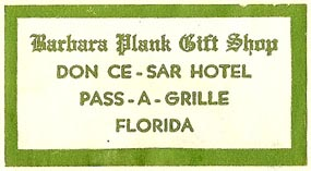 Barbara Plank Gift Shop, Pass-a-Grille, Florida (47mm x 25mm, after 1973?). Courtesy of S. Loreck.