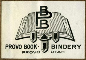 Provo Book-Bindery, Provo, Utah (47mm x 32mm, ca.1920s?). Courtesy of Robert Behra.
