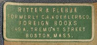 Ritter & Flebbe, Formerly C.A. Koehler & Co., Foreign Books, Boston, Massachusetts (31mm x 13mm).