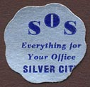 SOS Bookstore - Silver Office Supply & Bookstore, Silver City, New Mexico (20mm dia.). Courtesy of Donald Francis.