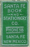 Santa Fe Book and Stationery Co., Santa Fe, New Mexico (16mm x 26mm).