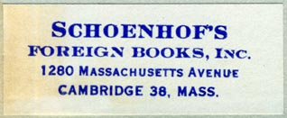 Schoenhof's Foreign Books, Cambridge, Massachusetts (52mm x 20mm, after 1948). Courtesy of Robert Behra.