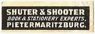Shuter & Shooter, Book & Stationery Experts, Pietermaritzburg, South Africa (31mm x 10mm). Courtesy of S. Loreck.