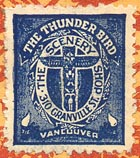 The Thunder Bird, Vancouver, Canada (22mm x 25mm, ca.1928?)