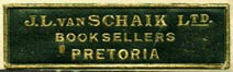J.L. van Schaik, Booksellers, Pretoria, South Africa (35mm x 10mm, before 1938). Courtesy of Robert Behra.