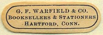 G.F. Warfield, Booksellers & Stationers, Hartford, Connecticut (33mm x 11mm). Courtesy of Donald Francis