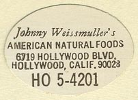 Johnny Weissmuller's American Natural Foods, Hollywood, California (32mm x 22mm)