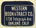 Western Book & Tract Co., Oakland, California (19mm x 15mm). Courtesy of Donald Francis