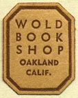 Wold Book Shop, Oakland, California (18mm x 22mm). Courtesy of Donald Francis