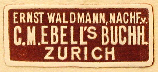 C.M. Ebell's Buchhandlung, Zurich, Switzerland (25mm x 10mm, c.1936). Courtesy of Robert G. Hill.