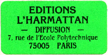 Editions l'Harmattan, Paris, France (36mm x 18mm, c.1983). Courtesy of Robert Behra.