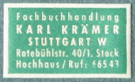 Karl Kramer, Fachbuchhandlung [specialist bookshop], Stuttgart, Germany (30mm x 17mm, c.1958). Courtesy of Robert G. Hill.