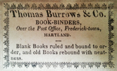 Thomas Burrows, Bookbinder, Frederick, Maryland (size unknown, early 19th c.). Courtesy of Bill Hoff.