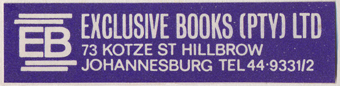 Exclusive Books, Johannesburg, RSA (56mm x 13mm, c.1968). Courtesy of Third Place Books.